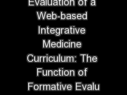 Resident Evaluation of a Web-based Integrative Medicine Curriculum: The Function of Formative Evalu PowerPoint Presentation, PPT - DocSlides