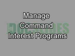 Manage Command Interest Programs