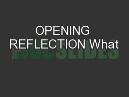 OPENING REFLECTION What