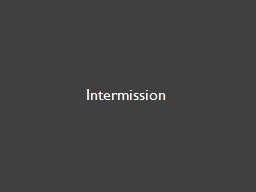 Intermission Binary parsing