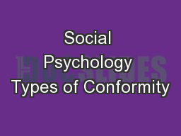 Social Psychology Types of Conformity