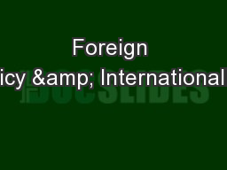 Foreign Policy & Internationalism