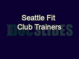 Seattle Fit Club Trainers