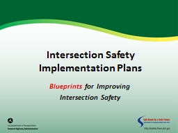 Intersection Safety Implementation Plans PowerPoint PPT Presentation