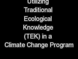 Utilizing Traditional Ecological Knowledge (TEK) in a Climate Change Program