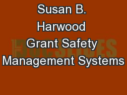 Susan B. Harwood Grant Safety Management Systems