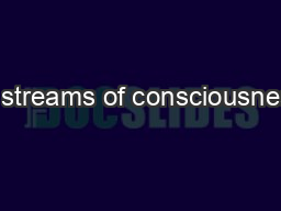 in streams of consciousness