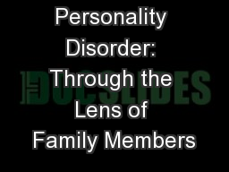 Borderline Personality Disorder: Through the Lens of Family Members