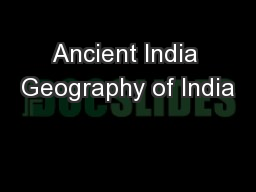 Ancient India Geography of India