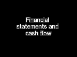 Financial statements and cash flow PowerPoint PPT Presentation