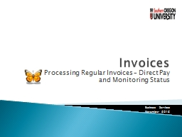 Invoices Processing  Regular Invoices – Direct Pay