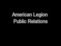 American Legion Public Relations PowerPoint PPT Presentation