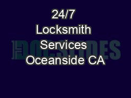 24/7 Locksmith Services Oceanside CA