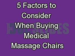 5 Factors to Consider When Buying Medical Massage Chairs