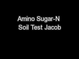 Amino Sugar-N Soil Test Jacob