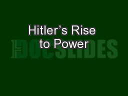 Hitler's Rise to Power
