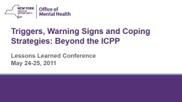 Triggers, Warning Signs and Coping Strategies: Beyond the ICPP