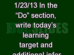 "Weekly Agenda 1/23/13 In the ""Do"" section, write today's learning target and additional infor"