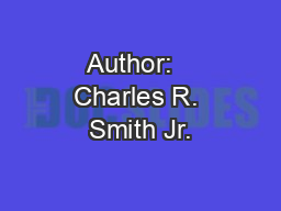Author:   Charles R. Smith Jr.