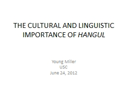 THE CULTURAL AND LINGUISTIC IMPORTANCE OF