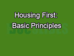 Housing First: Basic Principles
