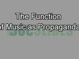 The Function of Music as Propaganda: