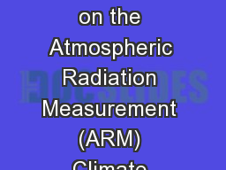 Report of the BERAC Panel on the Atmospheric Radiation Measurement (ARM) Climate Research Facility