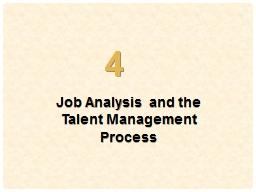 4 Job Analysis and the  Talent Management