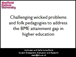 Challenging wicked problems and folk pedagogies to address the BME attainment gap in higher educati