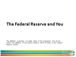 The Federal Reserve and You