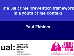 The 5Is crime prevention framework in a youth crime context PowerPoint PPT Presentation