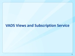 VADS Views and Subscription Service