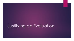 Justifying an Evaluation