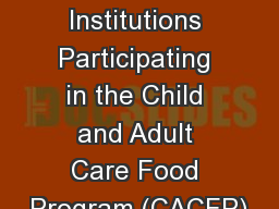 Guidance for Institutions Participating in the Child and Adult Care Food Program (CACFP)