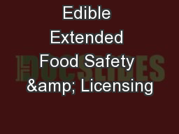 Edible Extended Food Safety & Licensing