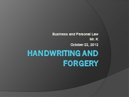 Handwriting And Forgery Business and Personal Law