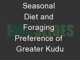 Seasonal Diet and Foraging Preference of Greater Kudu