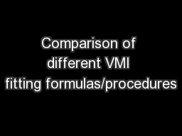 Comparison of different VMI fitting formulas/procedures