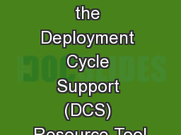 Welcome to the Deployment Cycle Support (DCS) Resource Tool