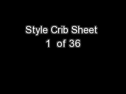 Style Crib Sheet 1  of 36