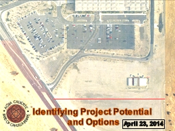 April 23, 2014 Identifying Project Potential