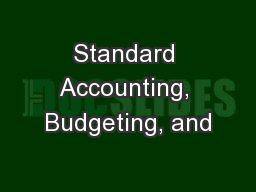 Standard Accounting, Budgeting, and