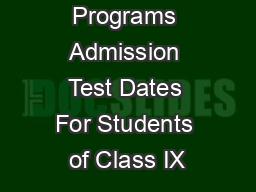 Programs Admission Test Dates For Students of Class IX