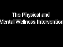 The Physical and Mental Wellness Intervention