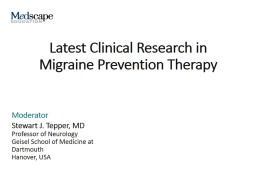 Latest Clinical Research in Migraine Prevention Therapy