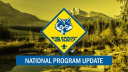 NATIONAL PROGRAM UPDATE CUB SCOUT GIRLS