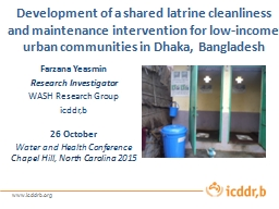 Development of a shared latrine cleanliness and maintenance intervention for low-income urban commu