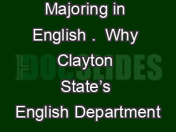 Majoring in English .  Why Clayton State's English Department