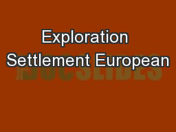 Exploration Settlement European