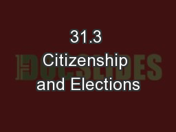 31.3 Citizenship and Elections